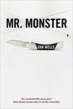 Mr. Monster (John Cleaver Series #2)