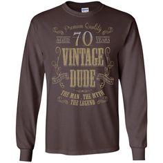 26a5050250f5 70TH BIRTHDAY VINTAGE DUDE 1946 THE MAN THE MYTH THE LEGEND G240 Gildan LS  Ultra Cotton T-Shirt