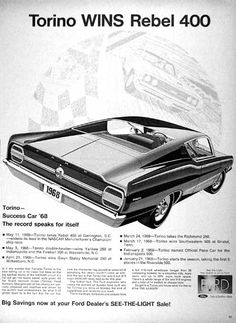1968 Ford Torino original vintage advertisement. Illustrated in black & white and winner of the Rebel 400 at Darlington, South Carolina. Also named official Pace Car for the Indy 500.