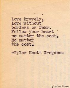 Typewriter Series #231by Tyler Knott Gregson
