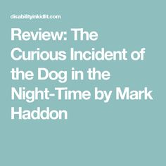 The 57 Best Myp Curious Incident Of The Dog In The Night Time Images
