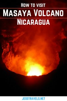 How to visit Masaya Volcano in Nicaragua. Tips and information on seeing the flowing lava at Masaya Volcano near Granada in Nicaragua - Central America. Ometepe, Granada, Lake Titicaca, Managua, South America Travel, Travel Information, Central America, Vacation Spots, Travel Pictures