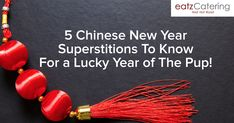 5 Chinese New Year Superstitions to Know For a Lucky New Year of the Pup! - Read here: http://eatzcatering.com/blog/celebrating-the-lucky-year-of-the-pup/. For a halal certified food caterer in Singapore go here:http://eatzcatering.com #eatzcatering #chinesenewyear #CNY2018 #superstitions