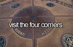 Visit The Four Corners. #Bucket List # Before Die