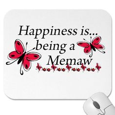 Happiness Is Being A Memaw BUTTERFLY Mouse Mats by Grandparentlove