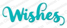 Wishes - DIE364-E