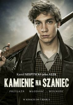 High resolution official theatrical movie poster ( of for Stones for the Rampart [aka Kamienie na szaniec]. Image dimensions: 1494 x Great Movies, World War Ii, Poland, Cinema, Handsome, Hollywood, Movie Posters, Stones, Image