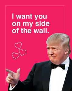 Make Valentine's Day Great Again With These Trump-Themed Cards - DesignTAXI.com