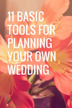 BASIC TOOLS FOR PLANNING THE PERFECT WEDDING | Flicker 2 Flames