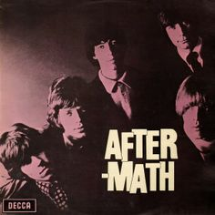 1001 Albums Before I Die: 74 - Aftermath - The Rolling Stones