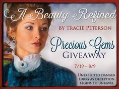 Little does Phoebe know that her father's plans—for the sapphires and his daughter—are not what they seem. If you love historical fiction, romance, and adventure, don't miss Tracie Peterson's A Beauty Refined.