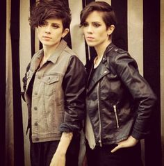 Tegan and Sara. So stylish and beautiful. And so talented! :)