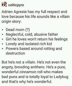 Adrien's background is totally stereotyped for a villain. How can you not adore that child?