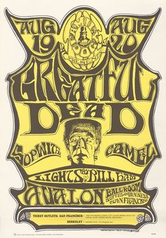 8/ 19-20/ 1966 ...... Greatful   Dead .....  Sopwith Camel .....  Avalon Ballroom, San Francisco, CA. .....   Poster art by .... STANLEY MOUSE & ALTON KELLEY