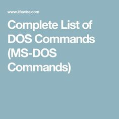 Complete List of DOS Commands (MS-DOS Commands)