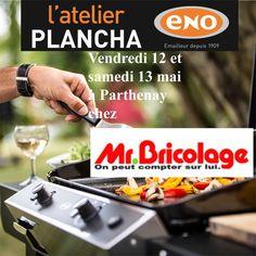 Atelier Plancha ENO vendredi 12 et samedi 13 mai chez Mr Bricolage à Parthenay (79) - Cours de cuisine à la plancha avec un chef pour apprendre à cuisiner sur la Plancha ENO. Conseils et astuces de cuisson et de nettoyage. Cours de cuisine sur réservation auprès du magasin au 05 49 64 33 77
