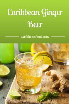 Caribbean Ginger Beer - Ginger Ale Caribbean Food