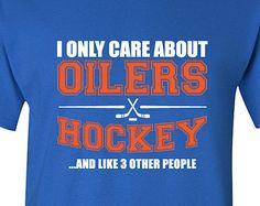 Edmonton Oilers Hockey Shirt NHL Oilers Hockey Mens Birthday Gift Christmas Gift Ultimate Hockey Fan Custom Shirt Team Pride BD-217