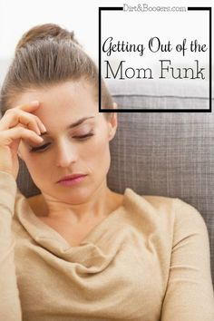 Lazy, unproductive, irritable, frustrated, and angry....signs of a Mom Funk. Here's some practical solutions to get out yourself out of it.