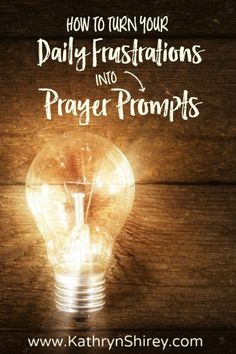 What if your prayer prompt was the thing which frustrates you most? Use what surrounds you as daily reminders to pray. Then watch as God changes your heart. {+free printable prayer card}