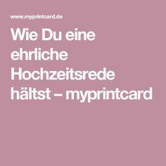 Wie Du eine ehrliche Hochzeitsrede hältst – myprintcard