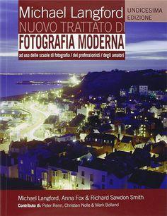 Cerchi un manuale di fotografia? Sei alle prime armi e vuoi approfondire i principi e le tecniche della fotografia? Ecco il libro fotografico che fa per te!