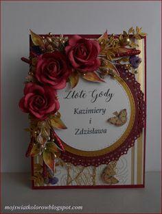 Mój świat kolorów...: Kartka na Złote Gody...