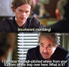 Criminal Minds - Matthew Gray Gubler and Joe Mantegna Love this show. Criminal Minds Funny, Spencer Reid Criminal Minds, Criminal Minds Cast, Criminal Minds Season 8, Dr Reid, Dr Spencer Reid, Spencer Reid Quotes, Behavioral Analysis Unit, Crimal Minds