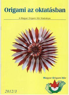 """Képtalálat a következőre: """"origami alaphajtások"""" Origami Flowers, Origami Books, Magazines, Books, Journals, Magazine, Logs"""