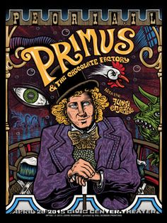"""Primus and the Chocolate Factory with The Fungi Ensemble April 28, 2015 Civic Center Theater Peoria, IL 18x24"""" , 6 color screen print (metallic gold) on heavy white stock signed/numbered edition of 225 by John Howard"""