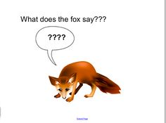 Smartboard activity for 'What does the Fox Say?'