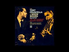 Tony Fruscella & Brew Moore Quintet - Minor Blues