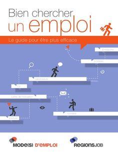 « Bien chercher un emploi » : 50 pages de conseils by RegionsJob via slideshare