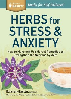 Treat stress, anxiety, depression, and more with simple herbal remedies that calm your mind, build a healthy nervous system, and promote lasting peace.  In this informative guide, renowned herbalist Rosemary Gladstar profiles 21 herbs proven to be effective at soothing common ailments like insomnia, panic attacks, skin conditions, and migraines.