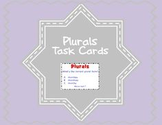 Plural Nouns A set of 28 task cards for identifying the correct plural noun form. Plural rules covered in this set include: add s, add es, y to ies, f to v, and irregular plurals.