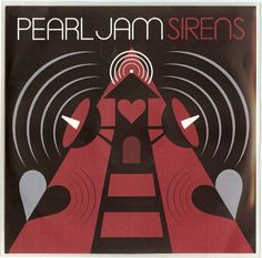 Pearl Jam Discography - Sirens - Details: 5'' CD - Plastic Sleeve - USA - www.PjCollectors.com
