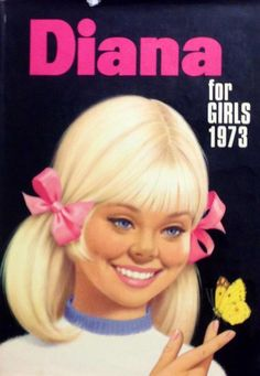 I loved all the girl annuals in the '70's.... treasured them for yrs! ~ Diana for girls 1973 via @Design Museum