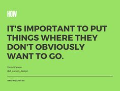 """Insight from David Carson in his Keynote titled """"What Happens Next"""" at HOW Design Live   #HOWLive #HOWquotes #inspiration"""