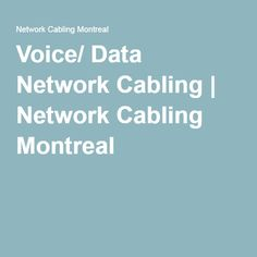 Voice/ Data Network and structured cabling is one of the most common methods of network cabling and infrastructure. We will complete any cabling job. Structured Cabling, Network Cable, Montreal, The Voice, Phone, Business, Building, Telephone, Buildings