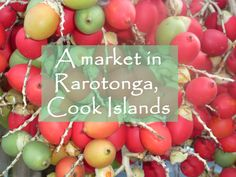 Each Saturday in Rarotonga the Punanga Nui Cultural Market is held. The market is a mix of village fair and market Rarotonga Cook Islands, Avocado Tree, Lasting Love, Special Birthday, Applique Quilts, Wordpress, Birthdays, Marketing