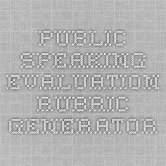 Public Speaking Evaluation Rubric Generator