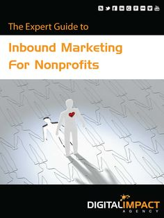 Attract and Convert More Donors with Inbound Marketing for Nonprofits. Tell Your Story, Inspire Goodwill, Capture and Convert More Donors. www.digitalimpactagency.com