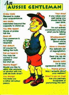 Styles of Aussie Humour- Where the bloody hell are you? Australia Funny, Australia Day, Australia Travel, Aussie Australia, Western Australia, Australian Slang, Australian Icons, Australian Dictionary, Aussies