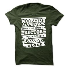 [Best tshirt name meaning] RECTOR  Good Shirt design  ECTOR  Tshirt Guys Lady Hodie  SHARE and Get Discount Today Order now before we SELL OUT  Camping administrators