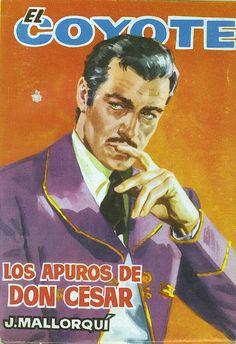 Los apuros de don César. Ed. Cid, 1962. (Col. El Coyote ; 69)