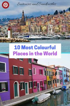 Most colourful places in the world from the fishermen's houses of Burano to the technicolored towers of Pena Palace in Portugal. Here are the 10 most colourful destinations you must visit. #mostcolourfulplacesinworld #travelcolour #travelinspiration