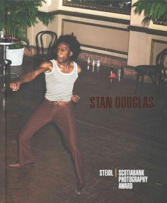 Stan Douglas / [contributing authors: Robert Bean, Dieter Roelstraete [and others]