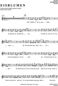 Eisblumen (Querflöte) Eisblume [PDF Noten] >>> KLICK auf die Noten um Reinzuhören <<< Noten und Playback zum Download für verschiedene Instrumente bei notendownload Blockflöte, Querflöte, Gesang, Keyboard, Klavier, Klarinette, Saxophon, Trompete, Posaune, Violine, Violoncello, E-Bass, und andere ...