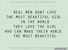 The Real Men Dont Love The Most Beautiful Girl In The World