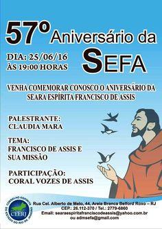 SEFA - Seara Espírita Francisco de Assis Convida para o seu 57º Aniversário - BelfordRoxo - RJ - http://www.agendaespiritabrasil.com.br/2016/06/24/sefa-seara-espirita-francisco-de-assis-convida-para-o-seu-57o-aniversario-belfordroxo-rj/